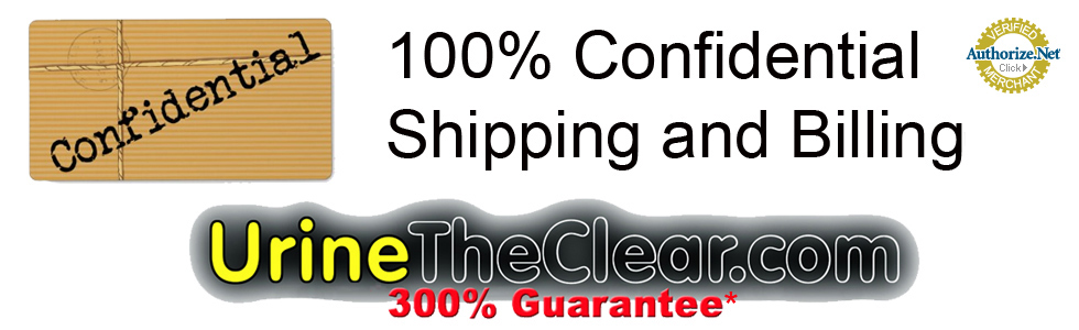 100% Confidential Shipping and Billing. Urine The Clar 300% Guarantee